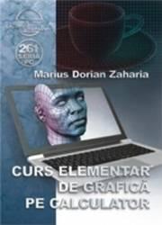 Curs elementar de grafica pe calculator - Marius Dorian Zaharia Carti