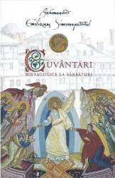Cuvantari mistagogice la sarbatori - Arhimandrit Emilianos Simonopetritul Carti