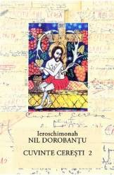 Cuvinte ceresti vol. 2 - Ieroschimonah Nil Dorobantu Carti