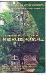 Cuvioasa Fecioara Mucenica Teodora Din Peloponez - Longhin Gherontianou