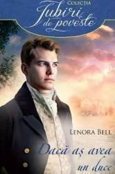 Daca as avea un duce - Lenora Bell