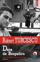 Dans de bragadiru - Robert Turcescu contine CD