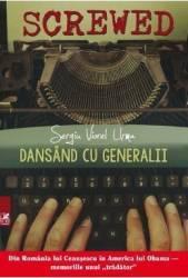Dansand cu generalii - Sergiu Viorel Urma