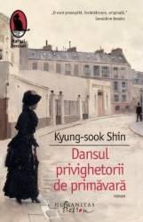 Dansul privighetorii de primavara - Kyung-Sook Shin