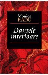 Dantele interioare - Monica Radu