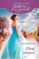 Darul atingerii - Mia Marlowe Carti