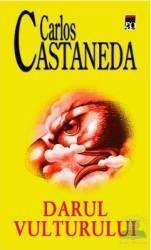 Darul vulturului - Carlos Castaneda