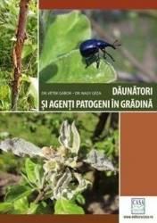 Daunatori si agenti patogeni in gradina - Vetek Gabor Nagy Geza