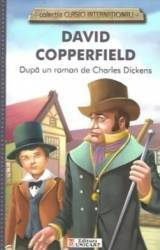 David Copperfield colectia Clasici Internationali - Dupa un roman de Charles Dickens