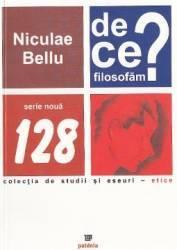 De ce filosofam - Niculae Bellu