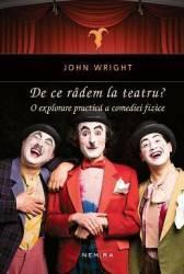 De ce radem la teatru - John Weight