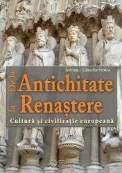 De la Antichitate la Renastere - Adrian-Claudiu Stoica