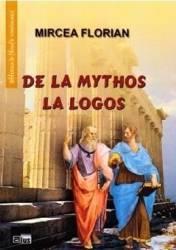 De la Mythos la Logos - Mircea Florian