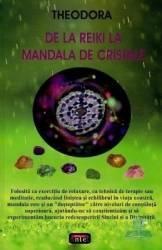 De la Reiki la mandala de cristale - Theodora Carti