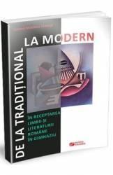 De la traditional la modern in receptarea limbii si literaturii romane in gimnaziu - Simona Madalina Tanase