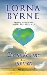 De Unde Vine Iubirea - Lorna Byrne