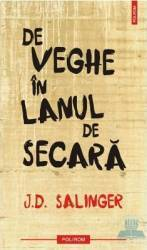 De veghe in lanul de secara - J.D. Salinger Carti