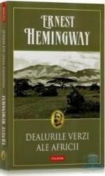 Dealurile verzi ale Africii - Ernest Hemingway Carti