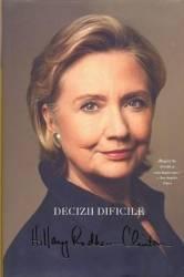 Decizii dificile - Hillary Rodham Hillary