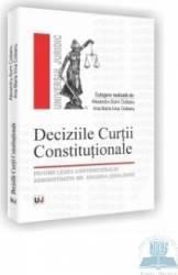 Deciziile Curtii Constitutionale - Alexandru-Sorin Ciobanu