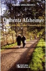 Dementa Alzheimer - Viorica Ianusevici