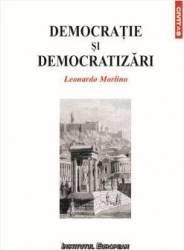 Democratie si democratizari - Leonardo Morlino