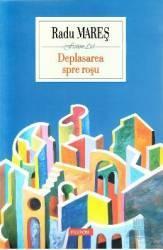 Deplasarea Sper Rosu - Radu Mares
