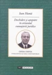 Deschideri si asteptari in orizontul cunoasterii juridice - Ioan Huma