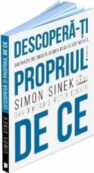 Descopera-ti propriul de ce - Simon Sinek David Mead si Peter Docker