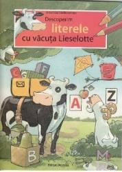 Descoperim literele cu vacuta Lieselotte - Alexander Steffensmeier
