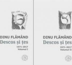 Descos si tes. Antologie de autor. 1971-2017 2 volume - Dinu Flamand