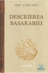 Descrierea Basarabiei - Ion Turcanu
