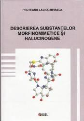 Descrierea substantelor morfinomimetice si halucinogene - Pruteanu Laura-Mihaela title=Descrierea substantelor morfinomimetice si halucinogene - Pruteanu Laura-Mihaela