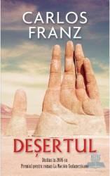 Desertul - Carlos Franz