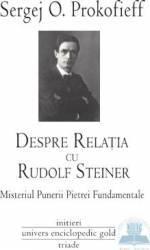 Despre legatura cu Rudolf Steiner - Sergej O. Prokofieff