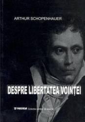 Despre Libertatea Vointei - Schopenhauer