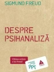 Despre psihanaliza - Sigmund Freud