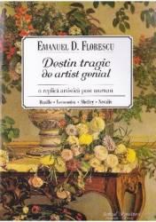 Destin tragic de artist genial - Emanuel D. Florescu title=Destin tragic de artist genial - Emanuel D. Florescu