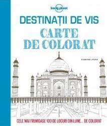 Destinatii de vis - Carte de colorat