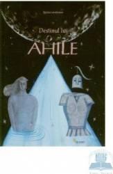 Destinul lui Ahile - Bimba Landmann