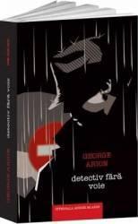 Detectiv fara voie - George Arion Carti