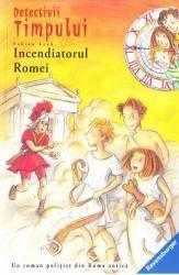 Detectivii timpului 12 Incendiatorul Romei - Fabian Lenk