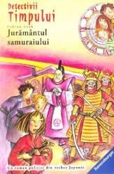 Detectivii timpului 17 Juramantul samuraiului - Fabian Lenk