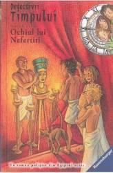 Detectivii timpului 6 Ochiul lui Nefertiti - Fabian Lenk