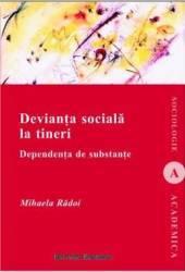 Devianta Sociala La Tineri - Mihaela Radoi