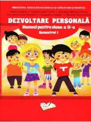Dezvoltare personala - Clas 2 - Semestrul 1 + Cd - Adina Grigore