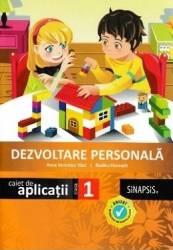 Dezvoltare personala - Clasa 1 - Caiet de aplicatii - Anca Veronica Taut Rodica Horvath
