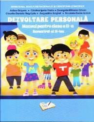 Dezvoltare personala - Clasa 2 - Sememestrul 2 + CD - Adina Grigore