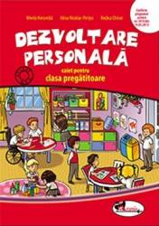 Dezvoltare personala caiet clasa pregatitoare - Mirela Horumba Alina Nicolae-Pertea Rodica Chiran