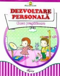 Dezvoltare personala Clasa Pregatitoare - Marinela Chiriac Doina Burtila